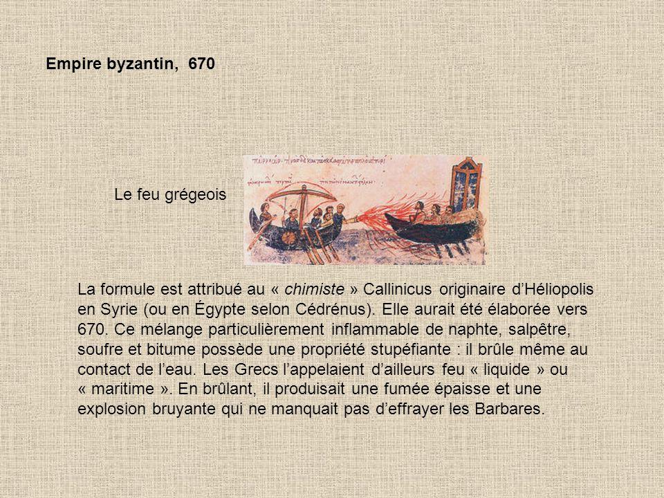 Empire byzantin, 670 Le feu grégeois.