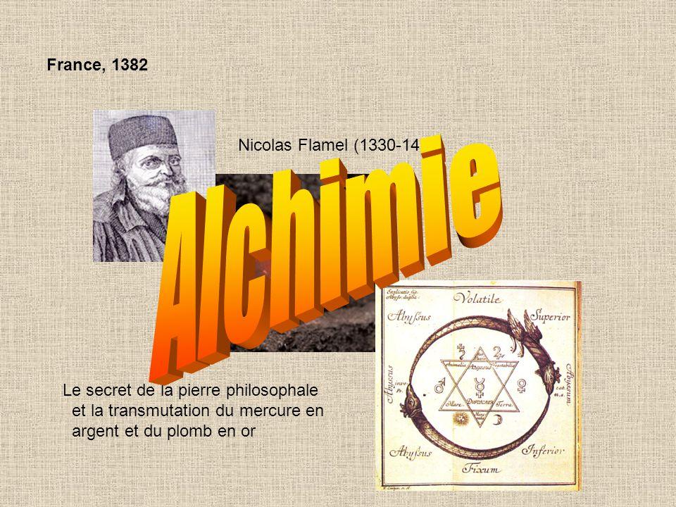 Alchimie France, 1382 Nicolas Flamel (1330-1418)