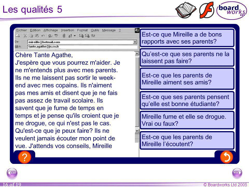 Les qualités 5 Questions (answers in brackets)