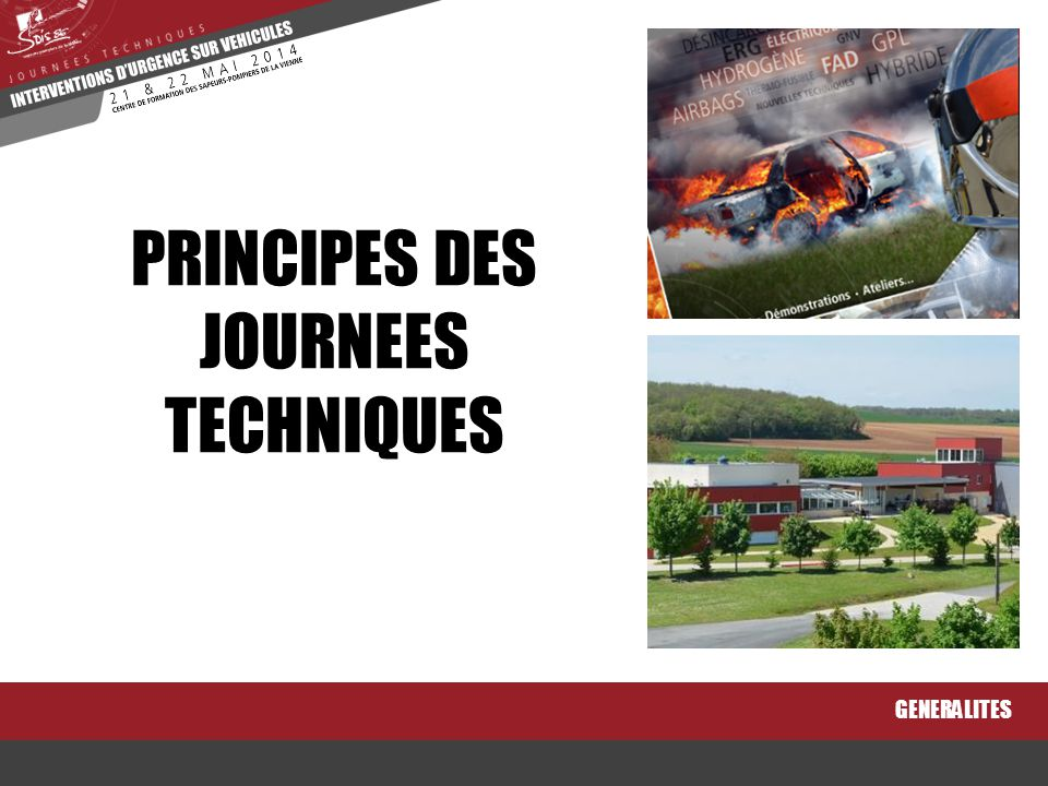 PRINCIPES DES JOURNEES TECHNIQUES