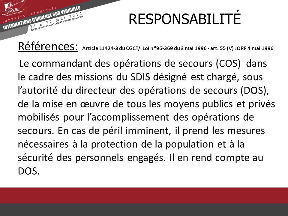 rResponsabilité Références: Article L1424-3 du CGCT/ Loi n°96-369 du 3 mai 1996 - art. 55 (V) JORF 4 mai 1996.