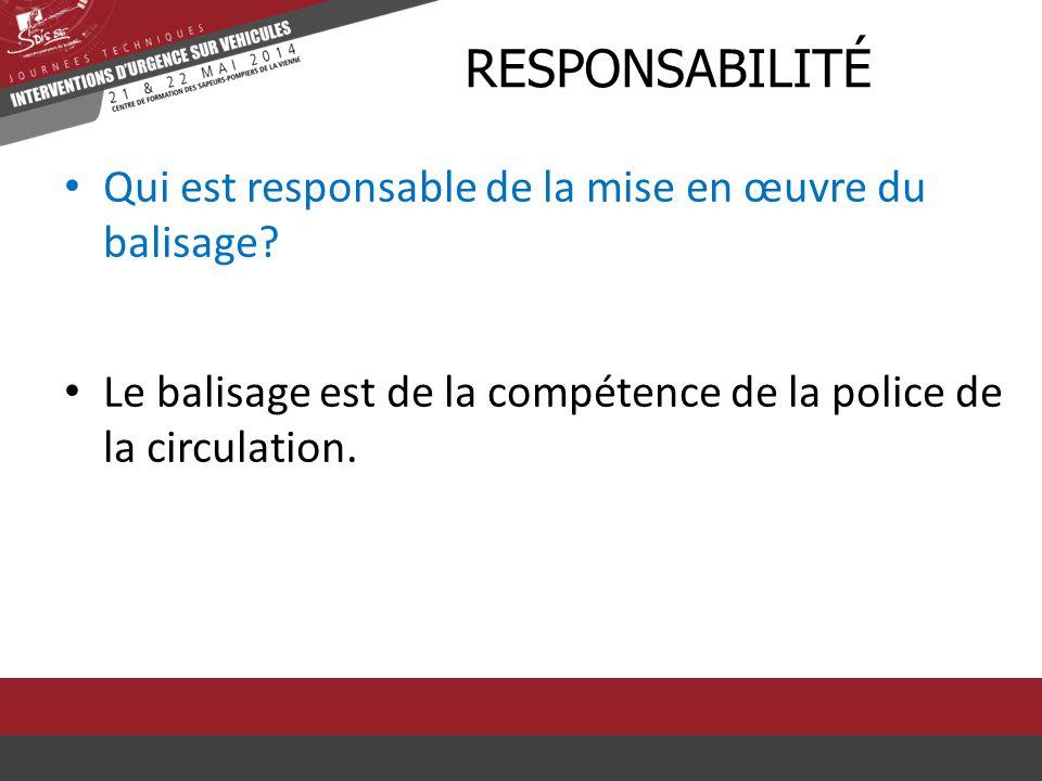 rResponsabilité Qui est responsable de la mise en œuvre du balisage