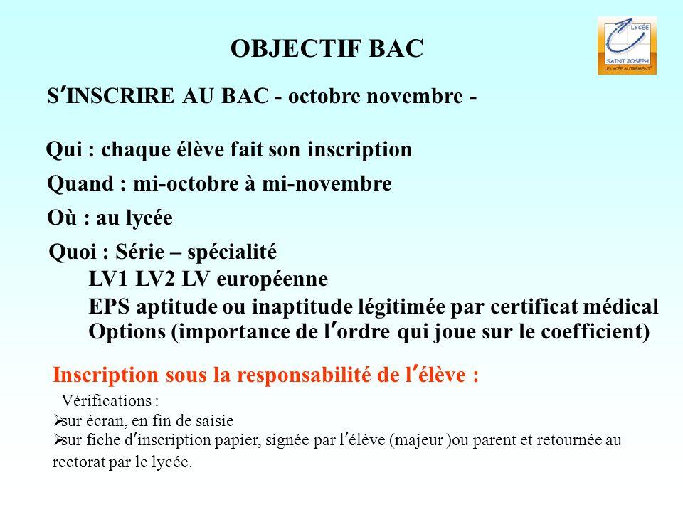 OBJECTIF BAC S'INSCRIRE AU BAC - octobre novembre -