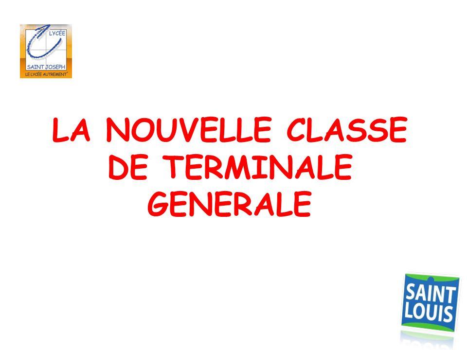 LA NOUVELLE CLASSE DE TERMINALE GENERALE