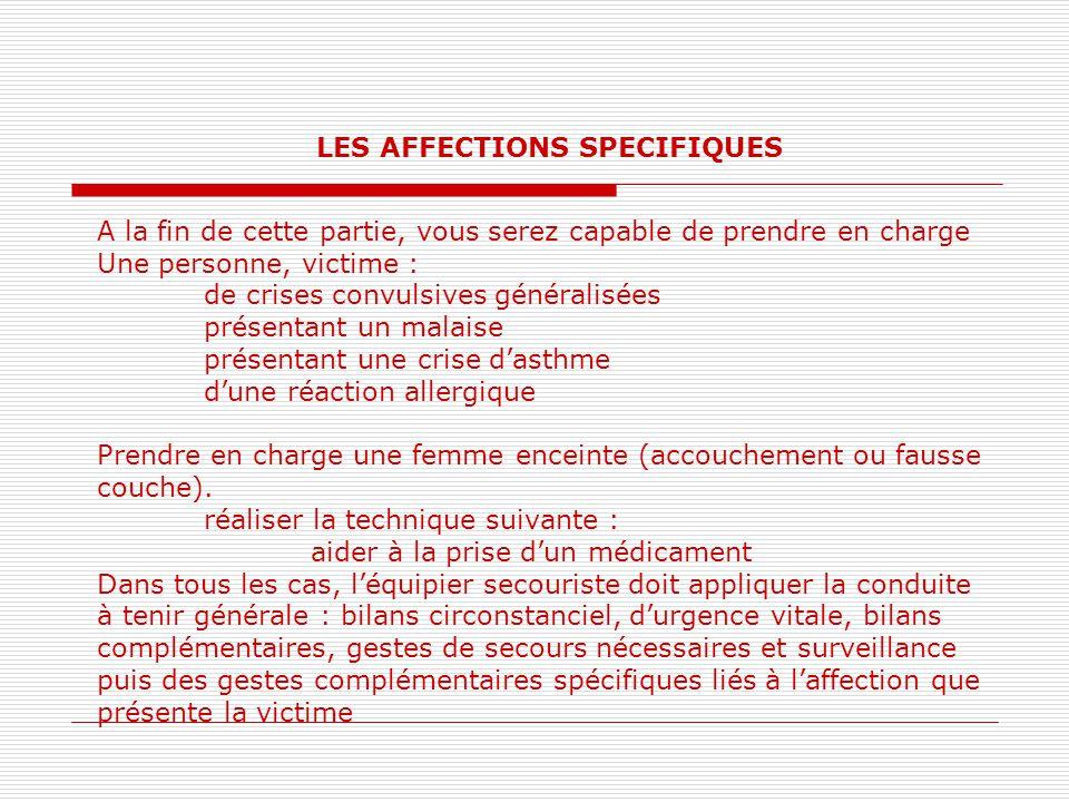LES AFFECTIONS SPECIFIQUES
