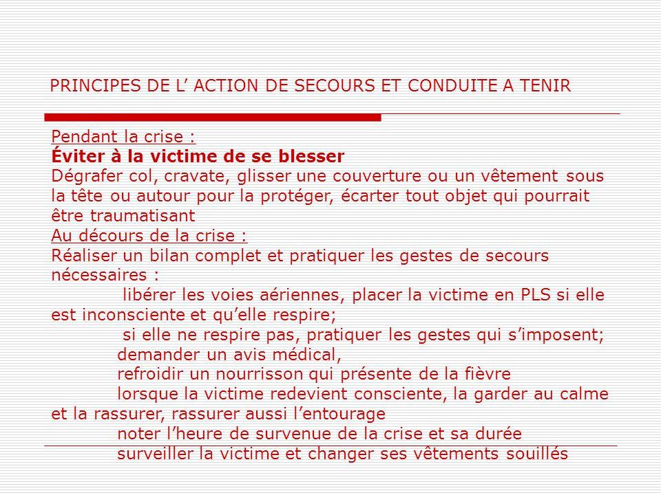 PRINCIPES DE L' ACTION DE SECOURS ET CONDUITE A TENIR