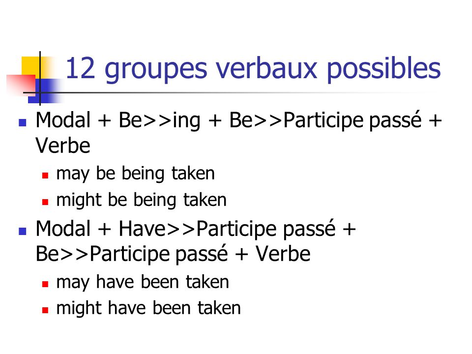 12 groupes verbaux possibles