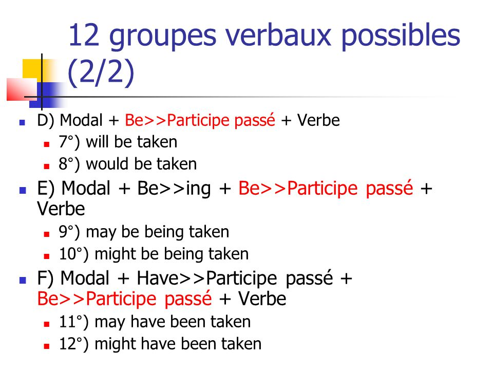 12 groupes verbaux possibles (2/2)