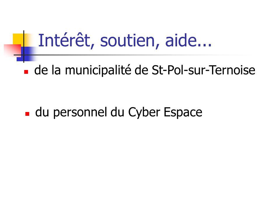 Intérêt, soutien, aide... de la municipalité de St-Pol-sur-Ternoise