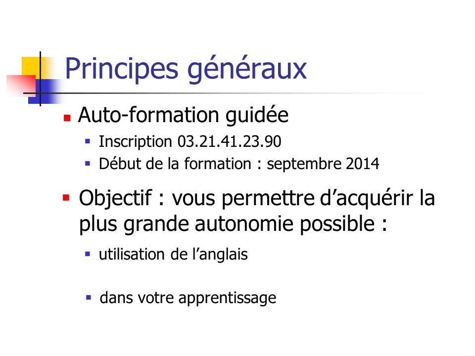 Principes généraux Auto-formation guidée