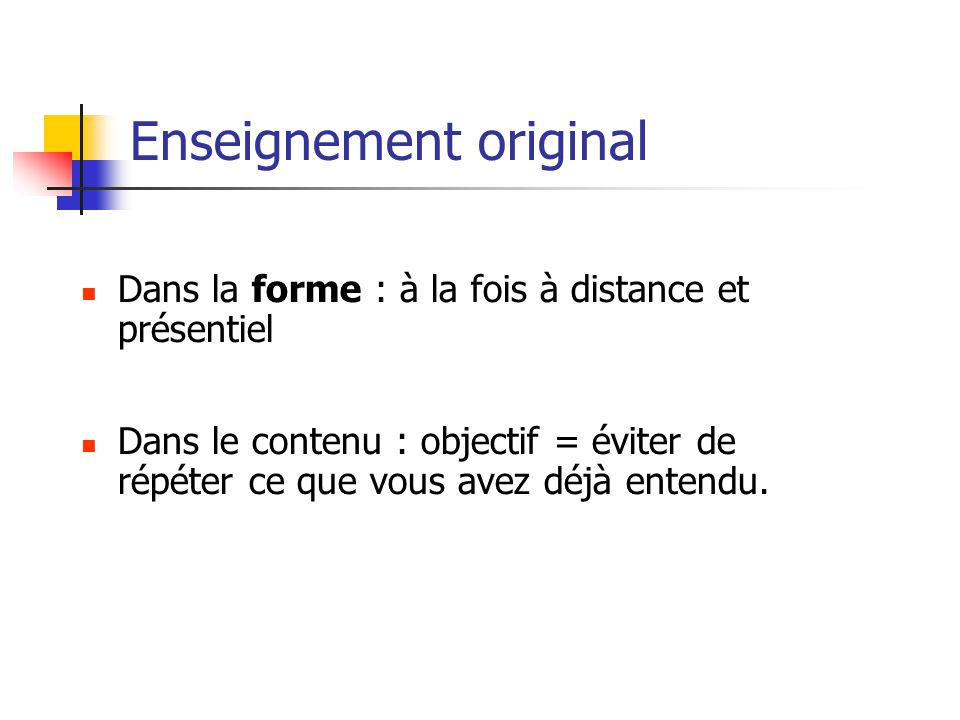 Enseignement original