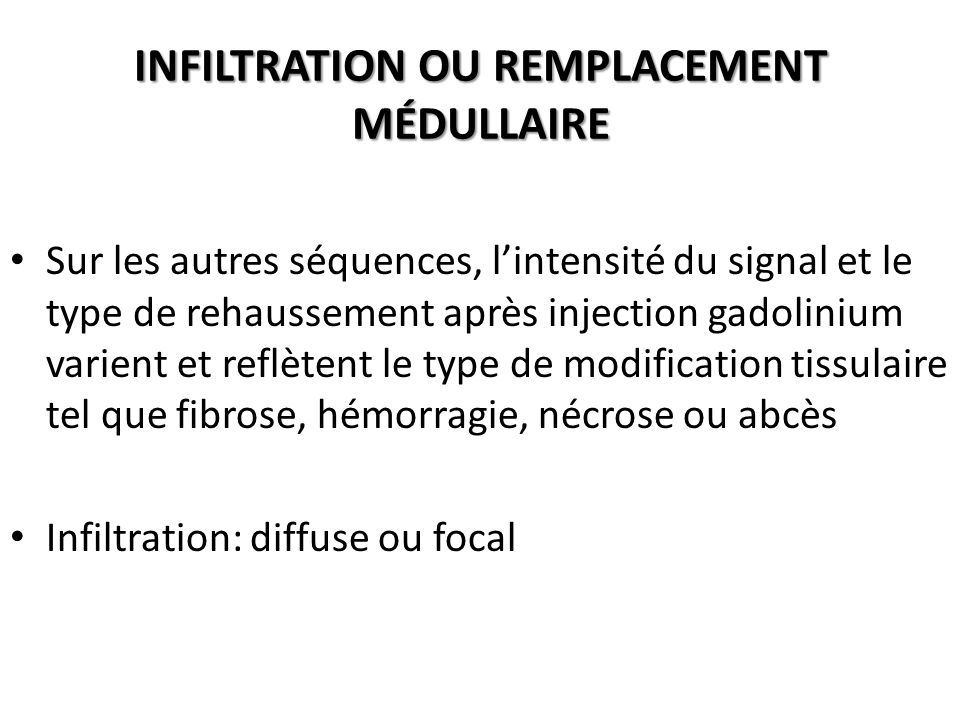 INFILTRATION OU REMPLACEMENT MÉDULLAIRE