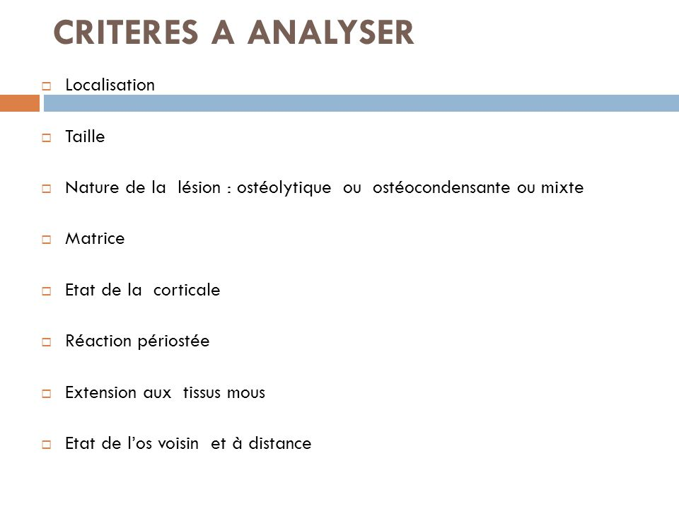 CRITERES A ANALYSER Localisation Taille