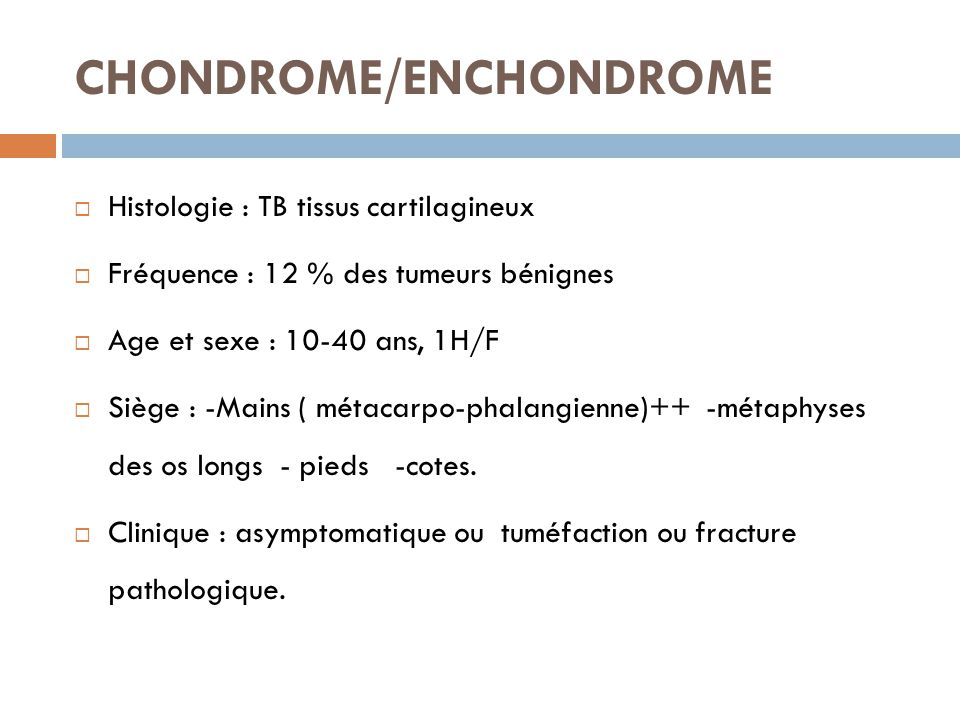 CHONDROME/ENCHONDROME