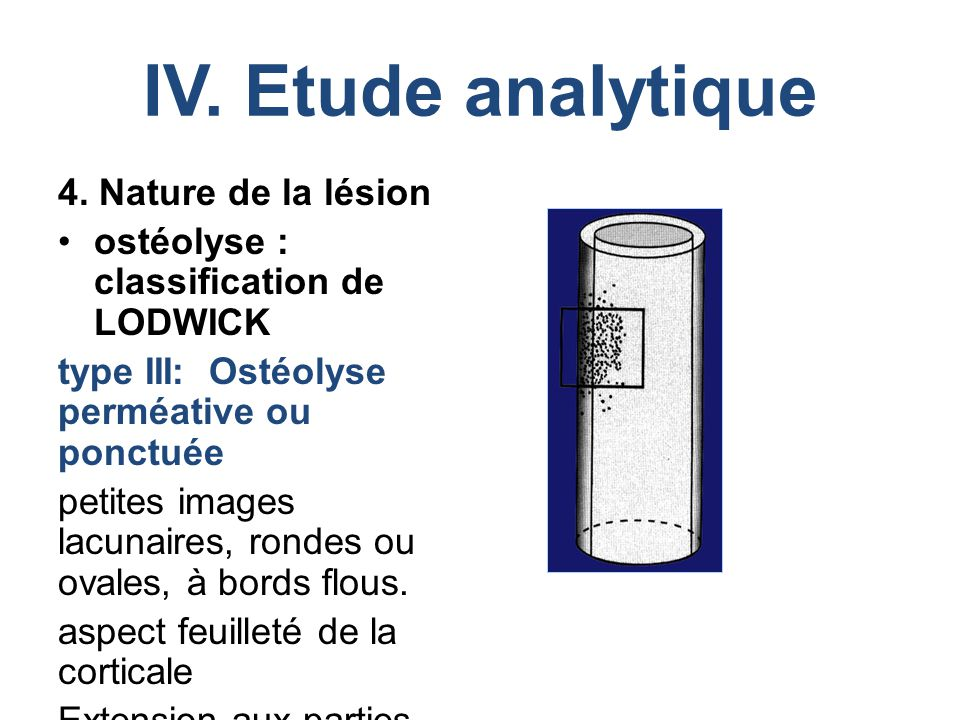 IV. Etude analytique 4. Nature de la lésion