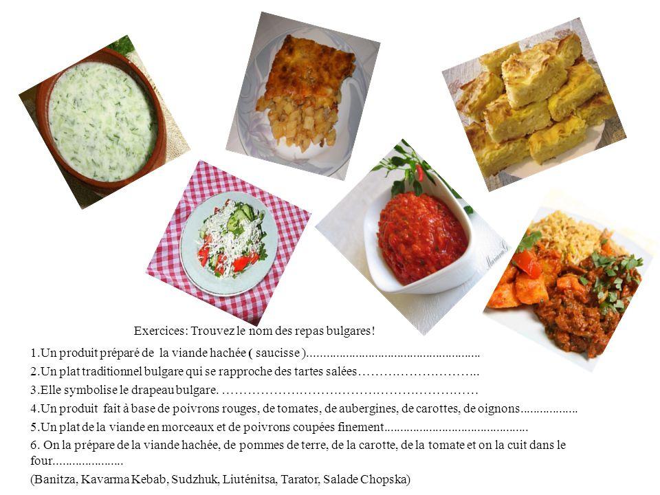 Exercices: Trouvez le nom des repas bulgares!
