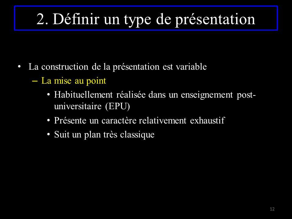 2. Définir un type de présentation