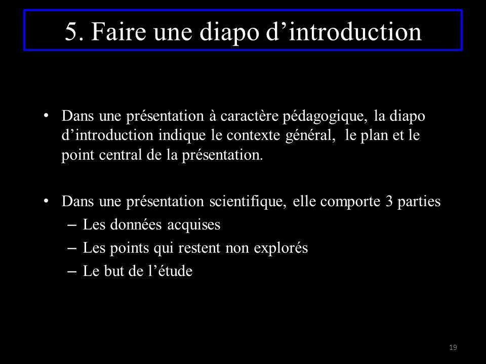 5. Faire une diapo d'introduction