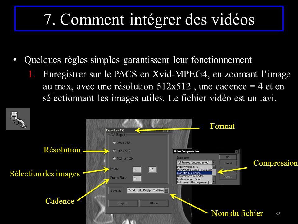 7. Comment intégrer des vidéos