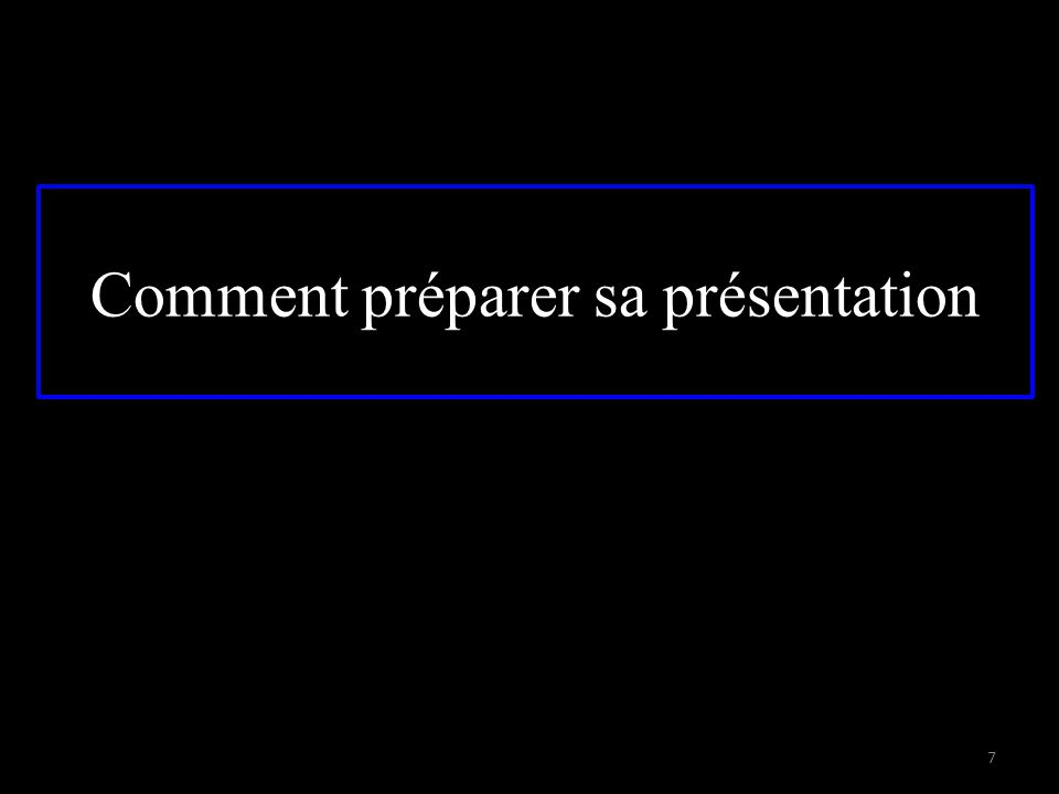 Comment préparer sa présentation