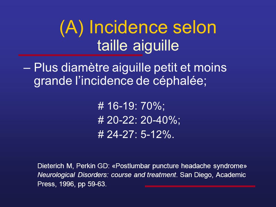 (A) Incidence selon taille aiguille