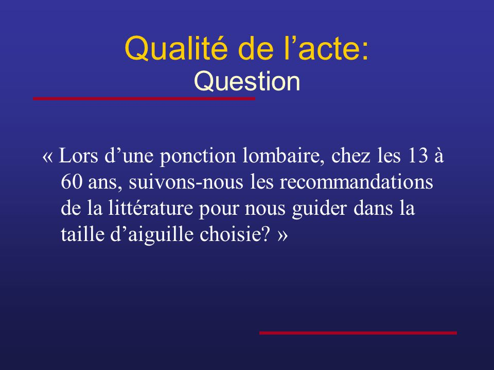 Qualité de l'acte: Question