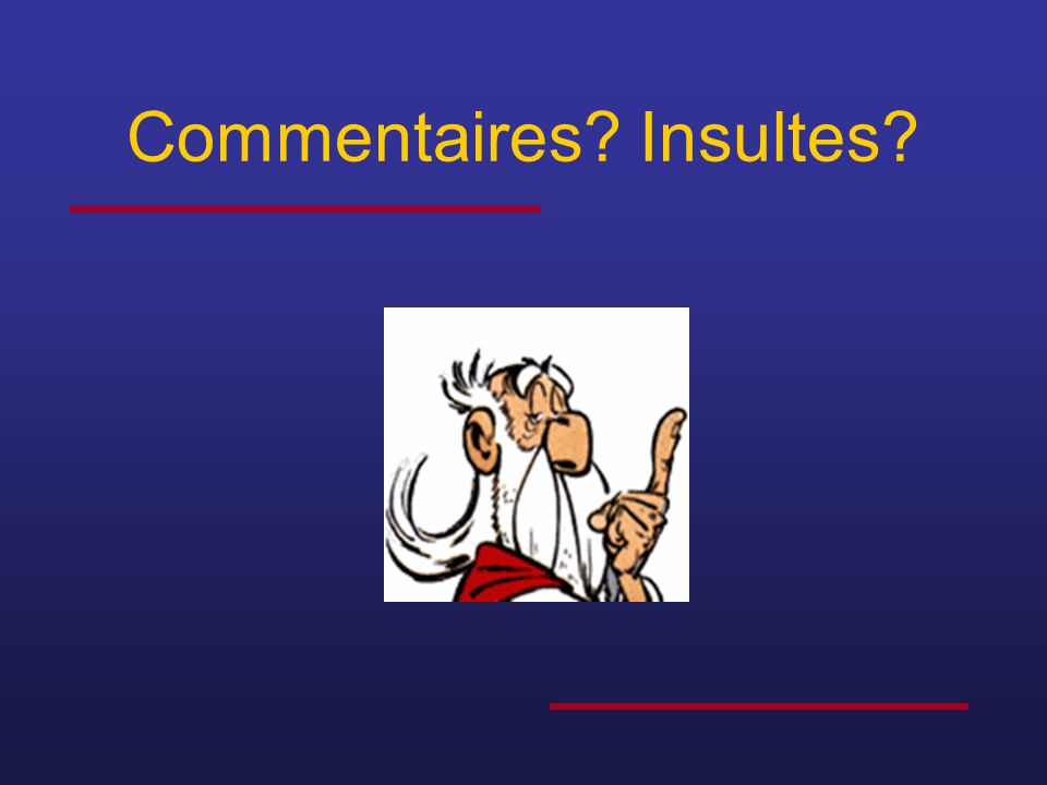 Commentaires Insultes