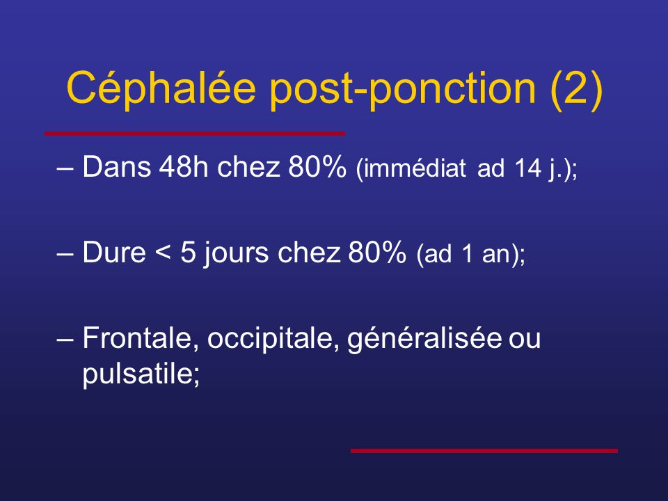 Céphalée post-ponction (2)