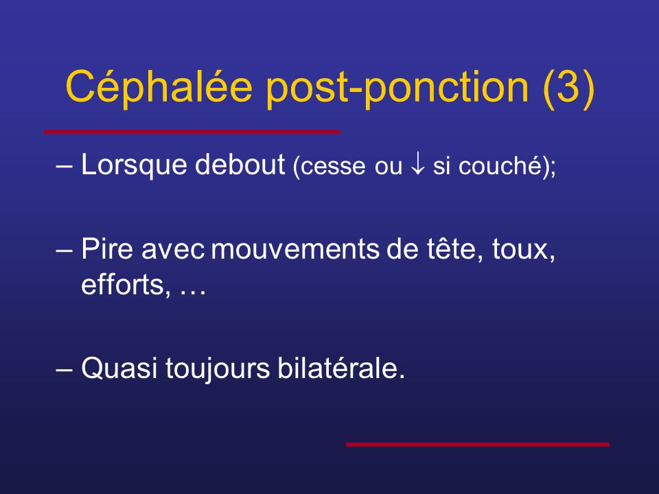 Céphalée post-ponction (3)