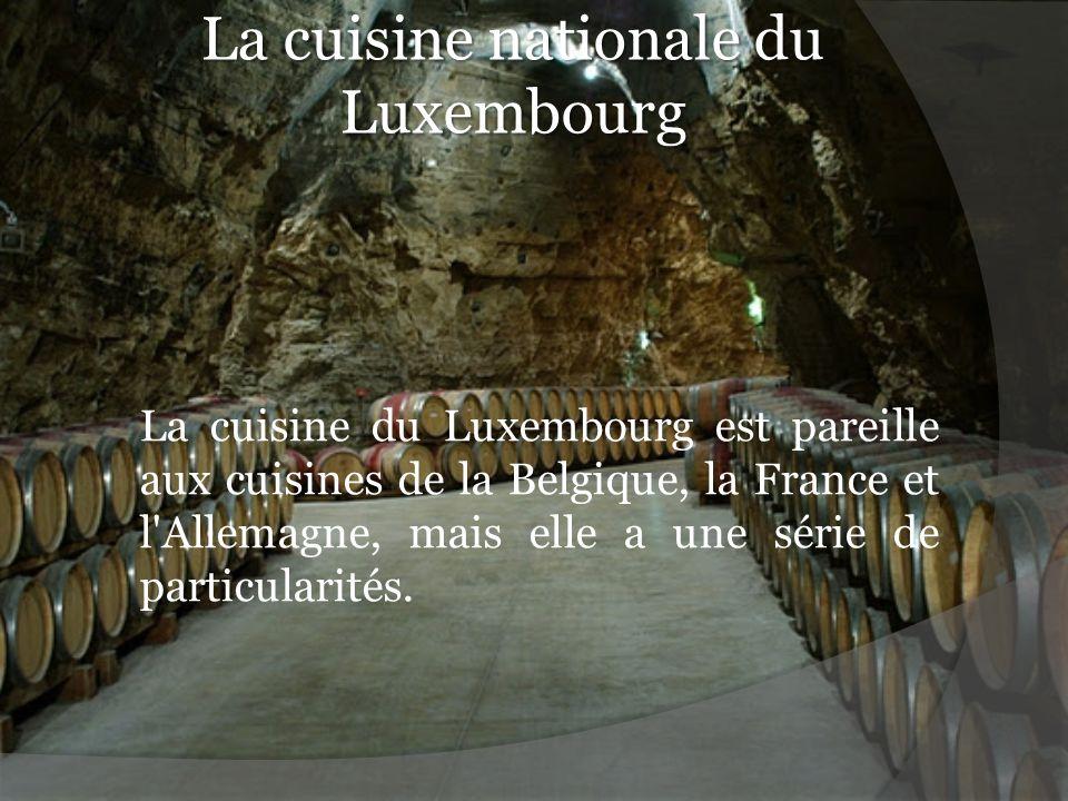 La cuisine nationale du Luxembourg