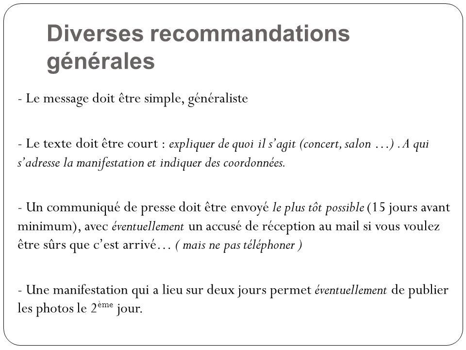 Diverses recommandations générales