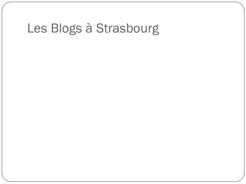 Les Blogs à Strasbourg