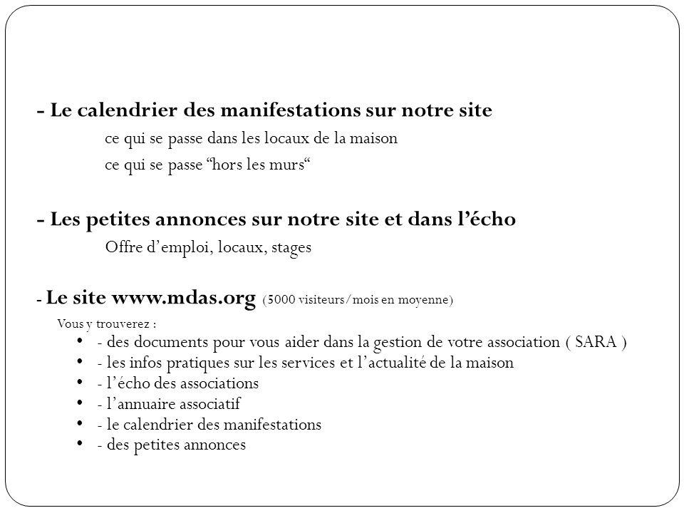 - Le calendrier des manifestations sur notre site