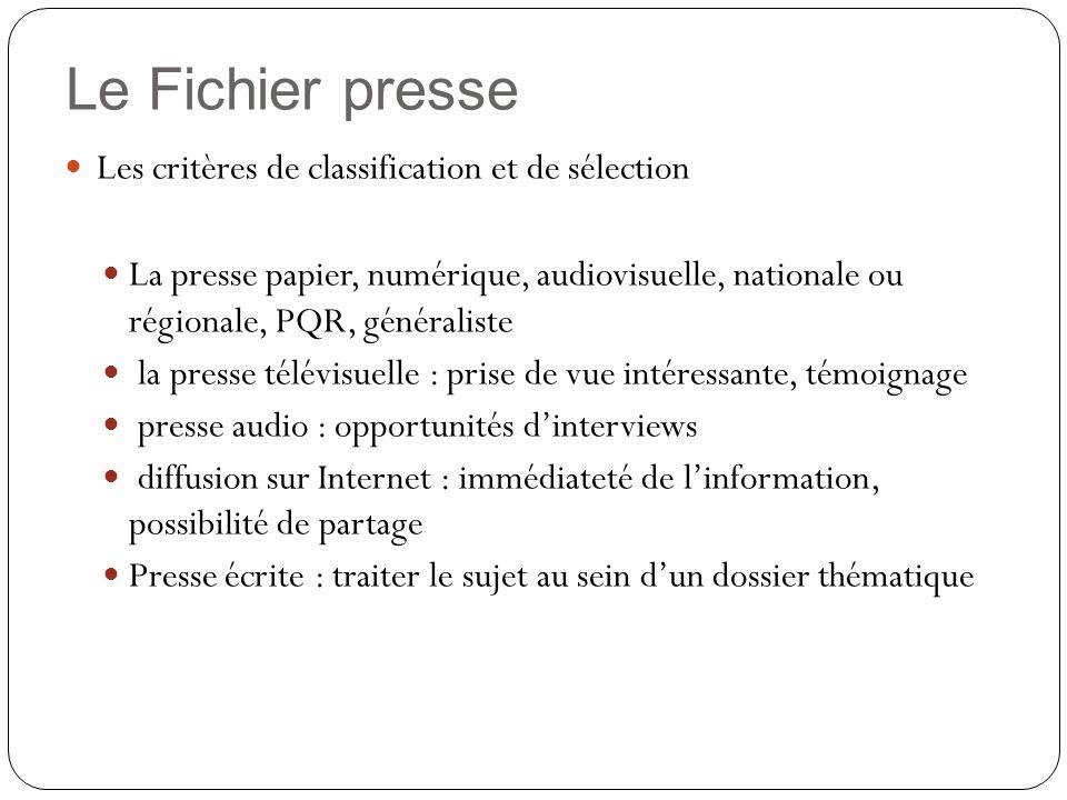 Le Fichier presse Les critères de classification et de sélection