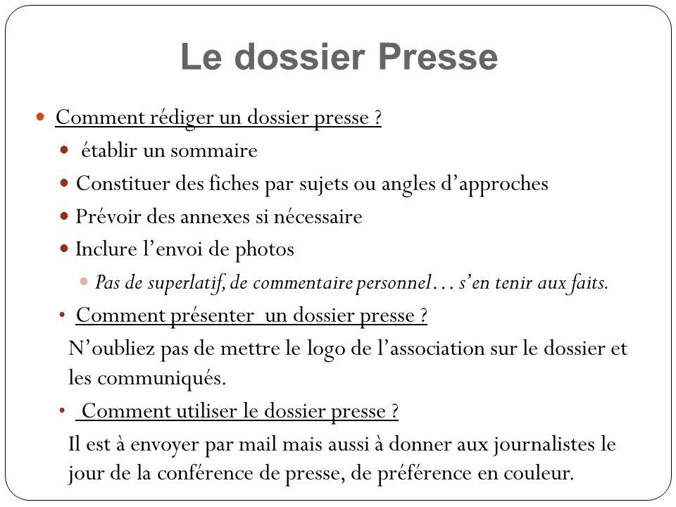 Le dossier Presse Comment rédiger un dossier presse