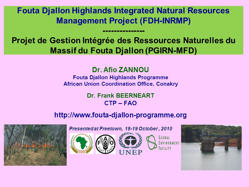 Fouta Djallon Highlands Integrated Natural Resources Management Project (FDH-INRMP) --------------- Projet de Gestion Intégrée des Ressources Naturelles du Massif du Fouta Djallon (PGIRN-MFD)