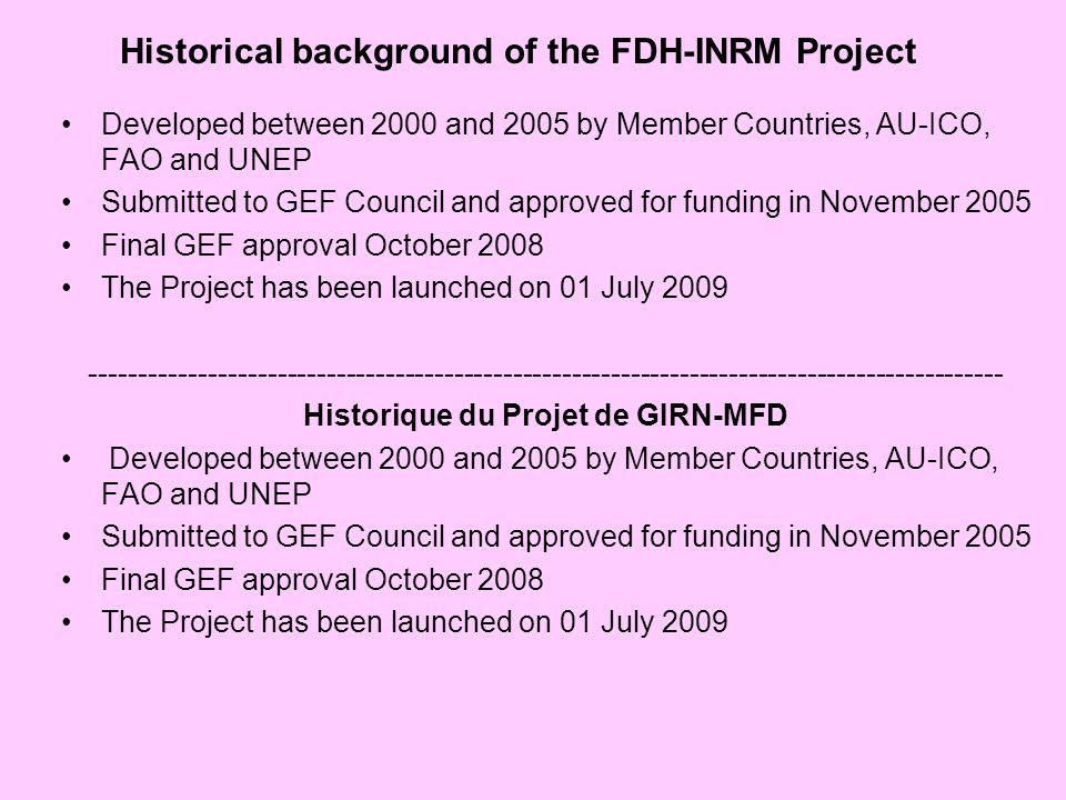 Historical background of the FDH-INRM Project