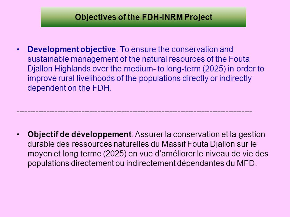 Objectives of the FDH-INRM Project