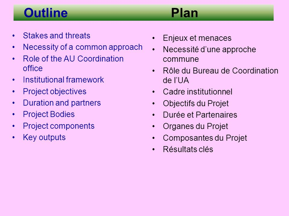 Outline Plan Stakes and threats Enjeux et menaces
