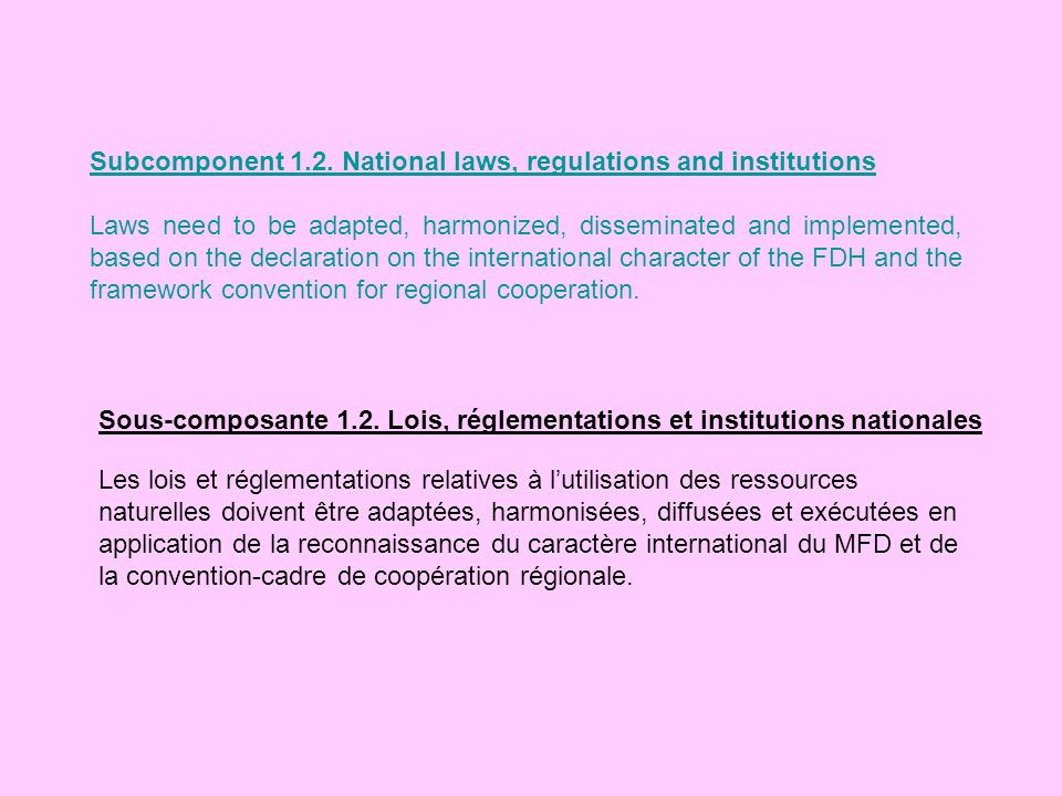 Subcomponent 1.2. National laws, regulations and institutions