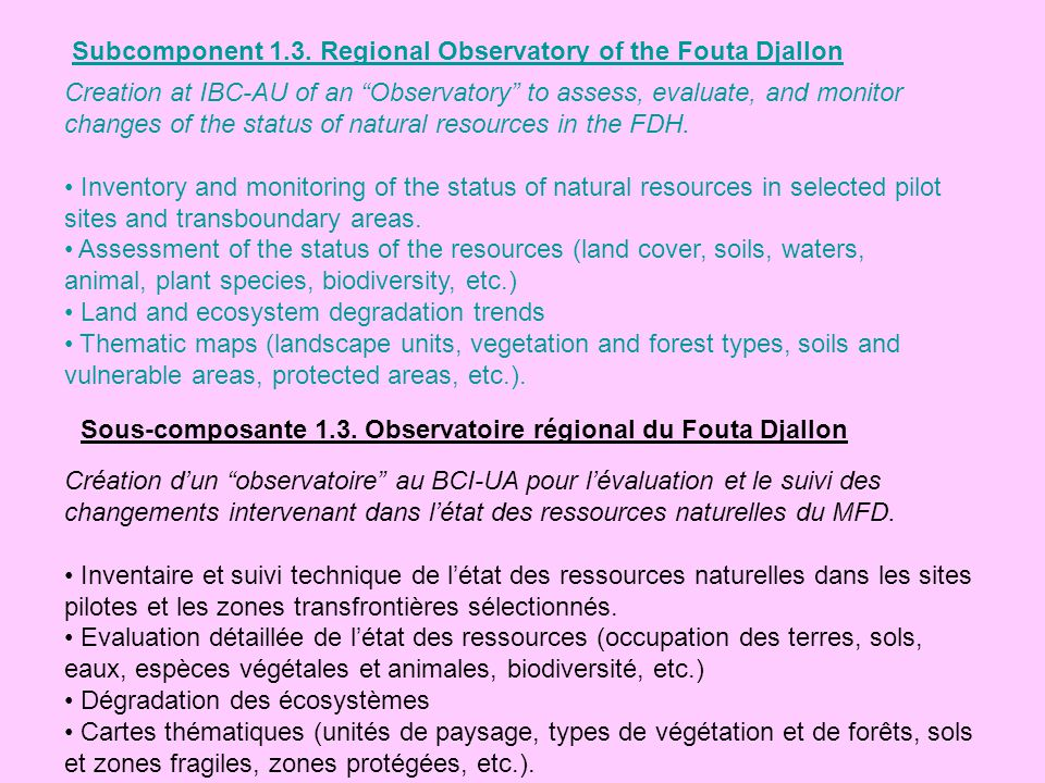 Subcomponent 1.3. Regional Observatory of the Fouta Djallon
