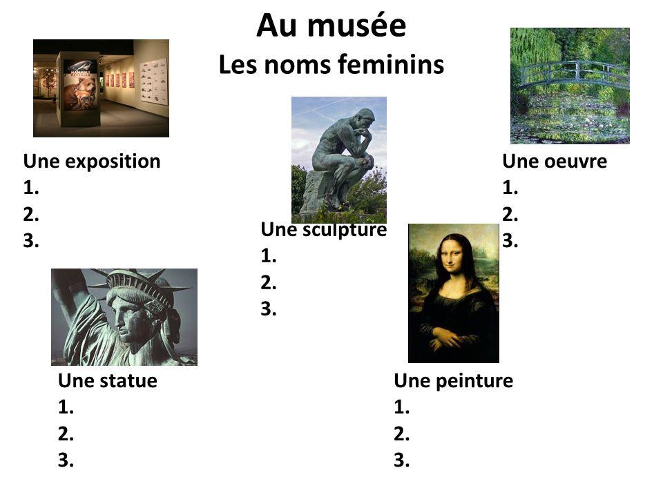 Au musée Les noms feminins