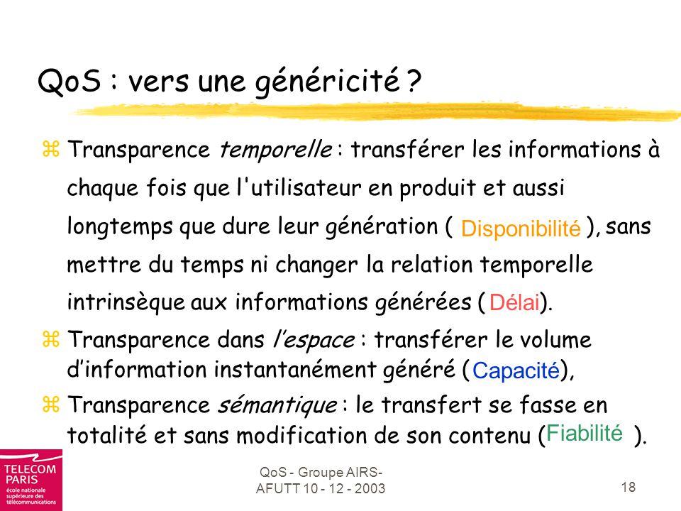 QoS : vers une généricité