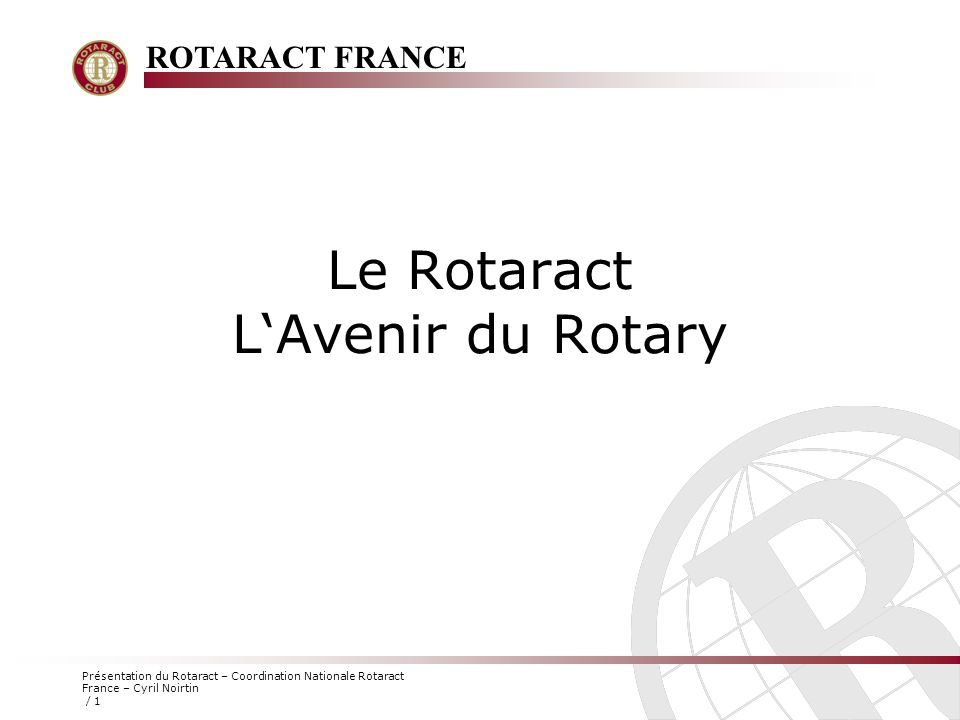 Le Rotaract L'Avenir du Rotary