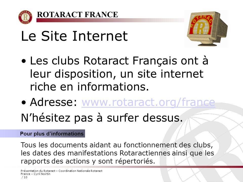 Le Site Internet Les clubs Rotaract Français ont à leur disposition, un site internet riche en informations.