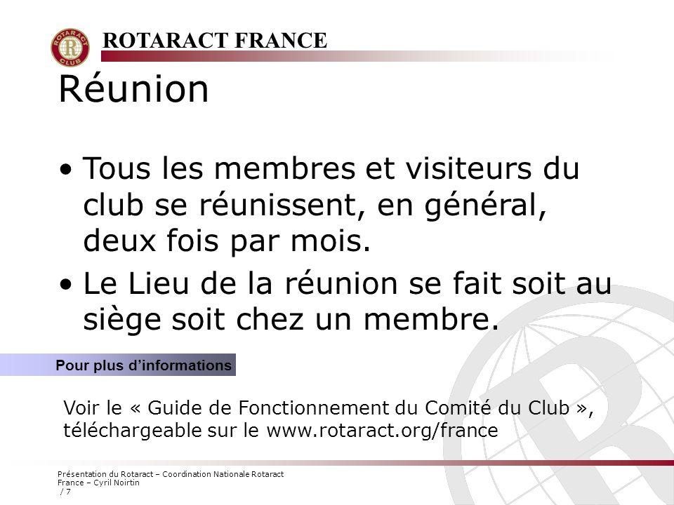 Réunion Tous les membres et visiteurs du club se réunissent, en général, deux fois par mois.