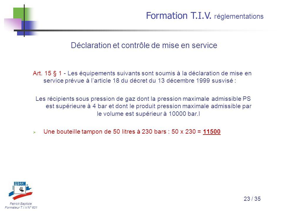 Déclaration et contrôle de mise en service