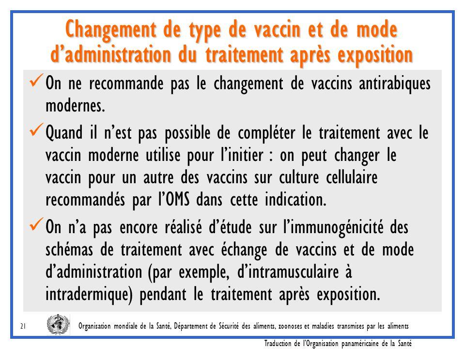 Changement de type de vaccin et de mode d'administration du traitement après exposition