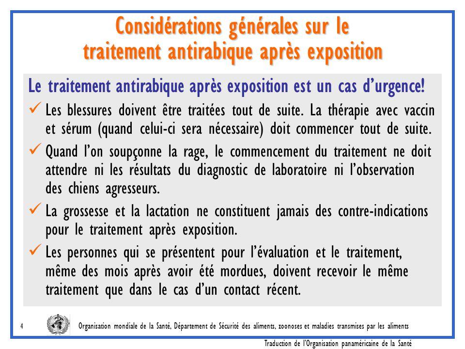 Considérations générales sur le traitement antirabique après exposition