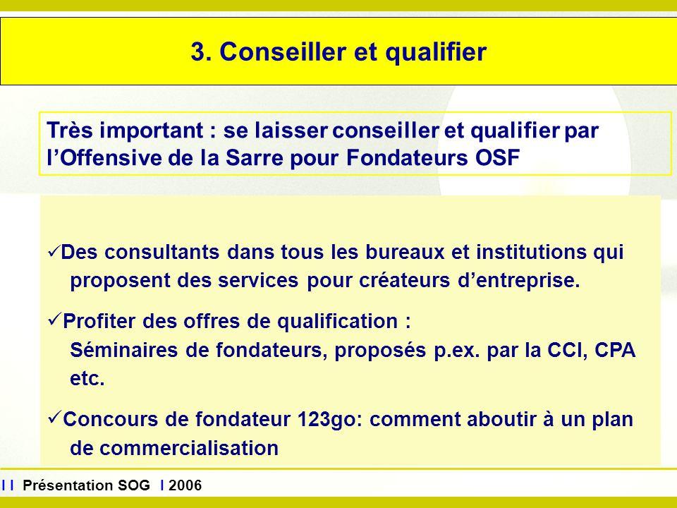 3. Conseiller et qualifier